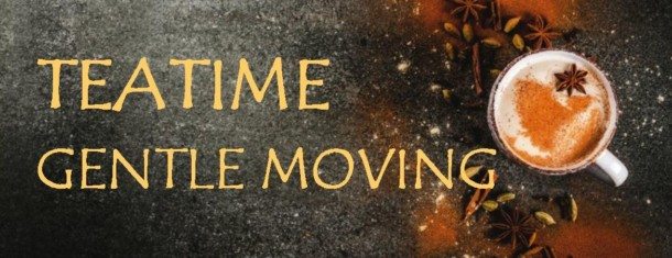 teatime – gentle moving, 12.juni, 17 Uhr