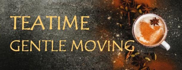 teatime – gentle moving, 12.juni, 17 Uhr