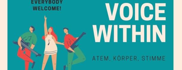 Voice within- Atem, Körper, Stimme.  Workshop mit Lena Fink
